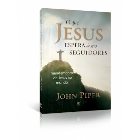 Livro O Que Jesus Espera de Seus Seguidores
