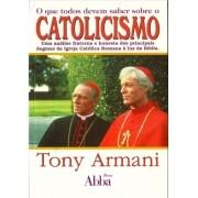 Livro O que Todos Devem Saber sobre Catolicismo
