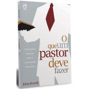 Livro O Que um Pastor deve Fazer