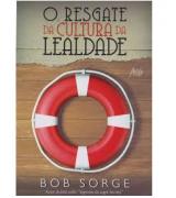 Livro O Resgate da Cultura da Lealdade
