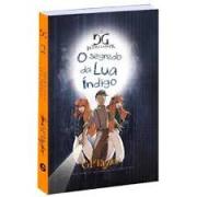 Livro O Segredo da Lua Índigo - Série As Crônicas de Dopple Ganger - Vol. 2