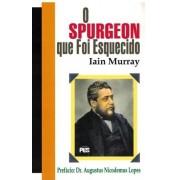 Livro O Spurgeon que Foi Esquecido