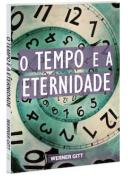 Livro O Tempo e a Eternidade