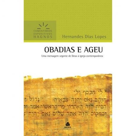 Livro Obadias e Ageu | Comentários Expositivos Hagnos