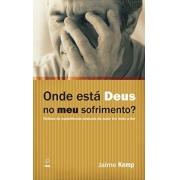 Livro Onde Está Deus No Meu Sofrimento
