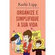 Livro Organize e Simplifique a Sua Vida