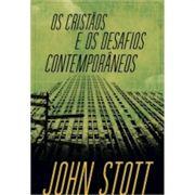 Livro Os Cristãos e os Desafios Contemporâneos