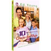 Livro Os Dez Mandamentos da Criação dos Filhos