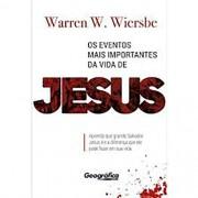 Livro Os Eventos Mais Importantes da Vida de Jesus
