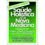 Livro Os Fatos Sobre Saúde Holística e a Nova Medicina