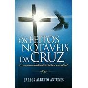Livro Os Feitos Notáveis da Cruz