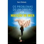 Livro Os Problemas de Um Obreiro e a Solução de Deus