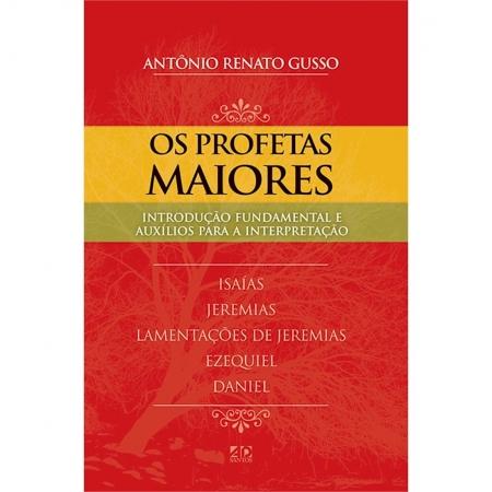 Livro Os Profetas Maiores - Série Introdução Fundamental e Auxílios Para a Interpretação