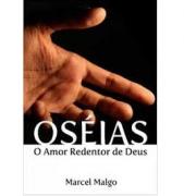 Livro Oséias - O Amor Redentor de Deus