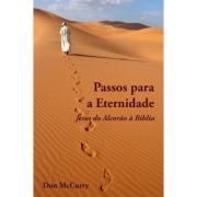 Livro Passos Para a Eternidade - Jesus do Alcorão à Bíblia