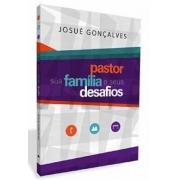 Livro Pastor sua Família e Seus Desafios