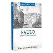 Livro Paulo: O Príncipe dos Pregadores