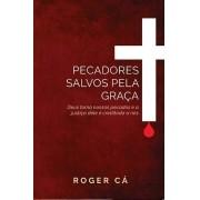 Livro Pecadores Salvos Pela Graça