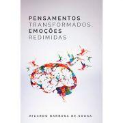 Livro Pensamentos Transformados, Emoções Redimidas