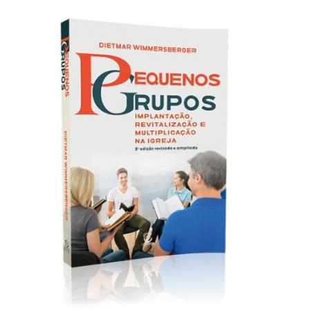Livro Pequenos Grupos Edição Revisada e Ampliada