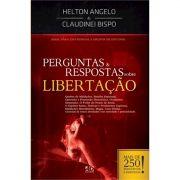 Livro Perguntas e Respostas sobre Libertação