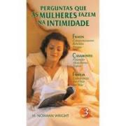 Livro Perguntas Que As Mulheres Fazem Na Intimidade Vol. 3