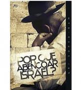 Livro Por que Abençoar Israel?