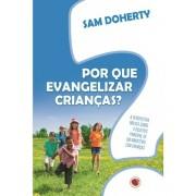 Livro Por que Evangelizar Crianças?
