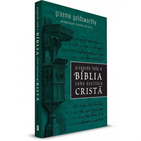 Livro Pregando Toda a Bíblia como Escritura Cristã