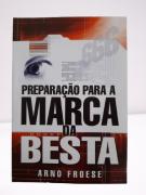 Livro Preparação Para a Marca da Besta