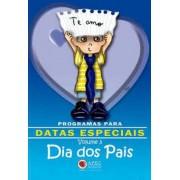 Livro Programa Para Datas Especiais Vol. 3 - Dia dos Pais
