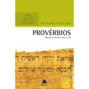 Livro Provérbios | Comentários Expositivos Hagnos