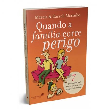 Livro Quando a Família Corre Perigo