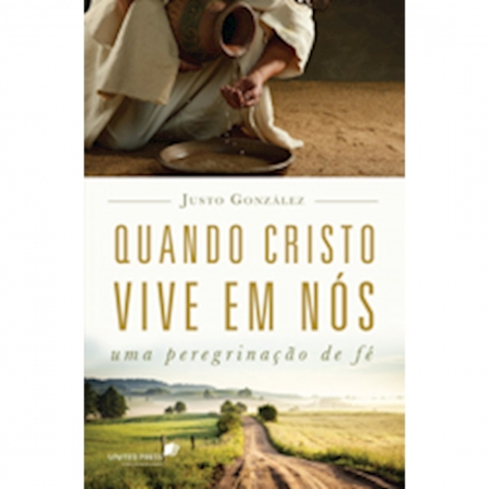 Livro Quando Cristo Vive em Nós