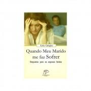 Livro Quando Meu Marido Me Faz Sofrer