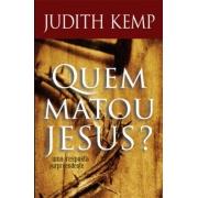 Livro Quem Matou Jesus?