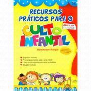 Livro Recursos Práticos para o Culto Infantil + CD com Ilustrações e Histórias Para Projeção