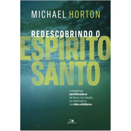 Livro Redescobrindo o Espírito Santo