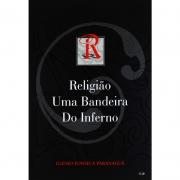 Livro Religião Uma Bandeira Do Inferno