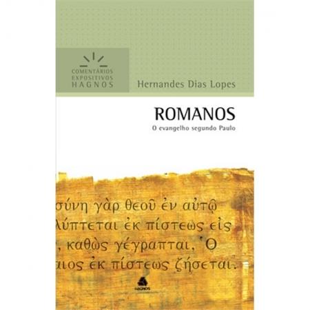 Livro Romanos | Comentários Expositivos Hagnos