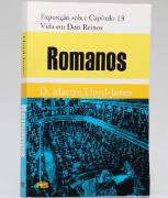 Livro Romanos - Exposição Cap. 13 - Vida em Dois Reinos