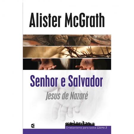 Livro Senhor e Salvador: Jesus de Nazaré