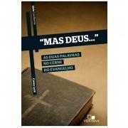 Livro Série Cruciforme - Mas Deus...