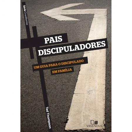 Livro Série Cruciforme - Pais Discipuladores