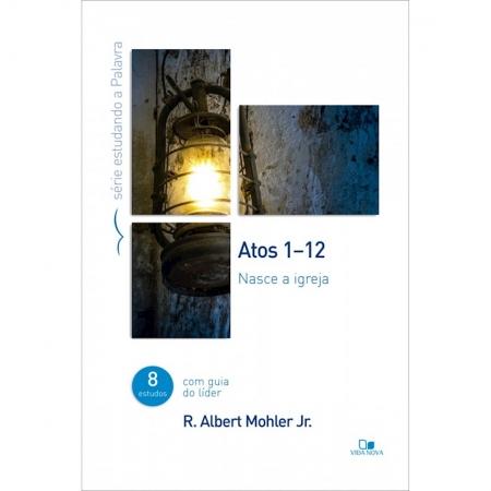 Livro Série Estudando a Palavra - Atos 1-12