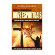 Livro Série Fundamentos Teológicos Para o Crescimento Espiritual - Discernindo Dons Espirituais