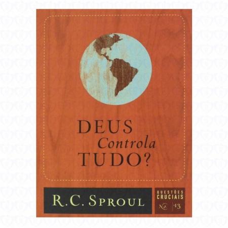 Livro Série Questões Cruciais - Deus Controla Tudo? - Nº 13