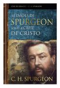 Livro Sermões de Spurgeon Sobre A Cruz De Cristo