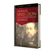 Livro Sermões de Spurgeon Sobre as Grandes Orações da Bíblia