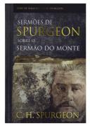 Livro Sermões de Spurgeon Sobre o Sermão do Monte